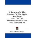 A Treatise on the culture of apples and pears